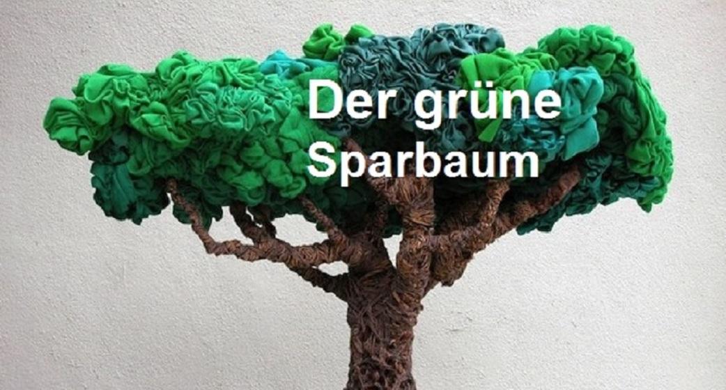 Der grüne Sparbaum