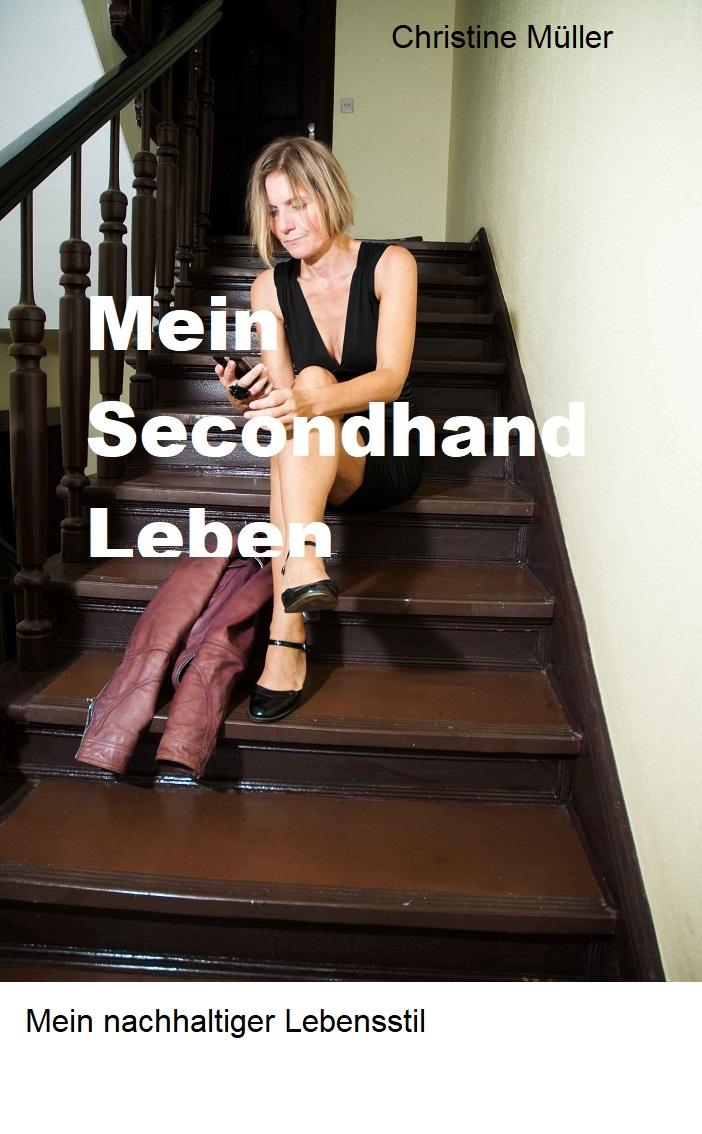 Mein Secondhand Leben