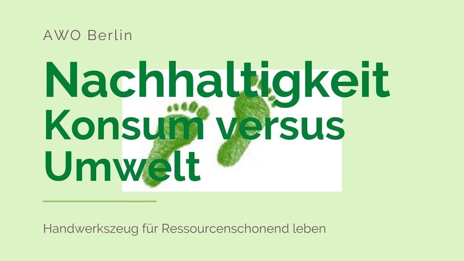 Nachhaltigkeit. Ressourcenschonend Leben